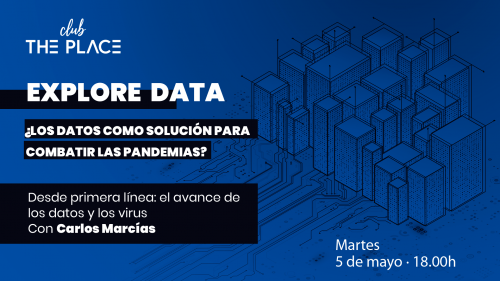 Explore Data: el avance de los datos y los virus