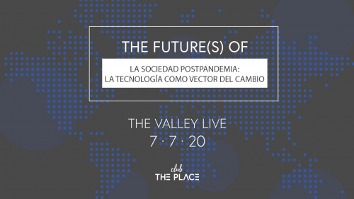 The future(s) of: La tecnología como vector del cambio.